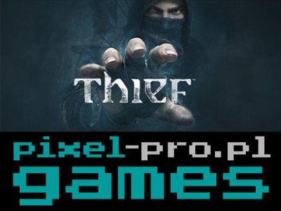 THIEF (2014) PL KLUCZ STEAM automat 24/7 FIRMA